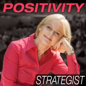 Positivity Strategist